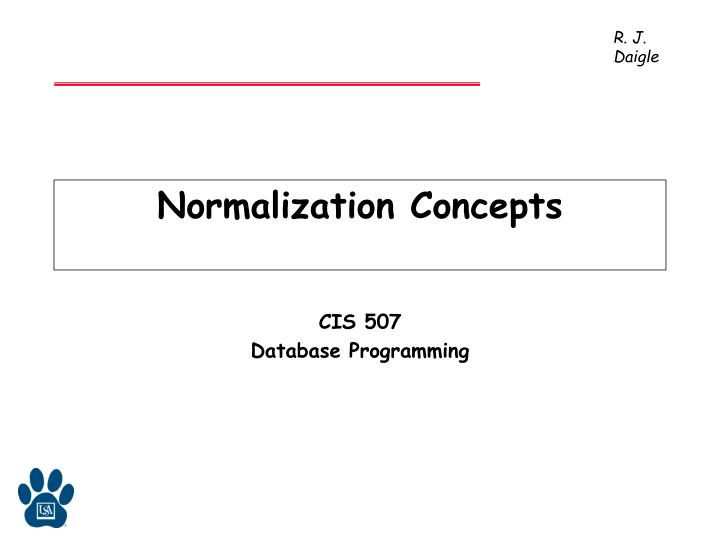 Normalization concepts l.jpg