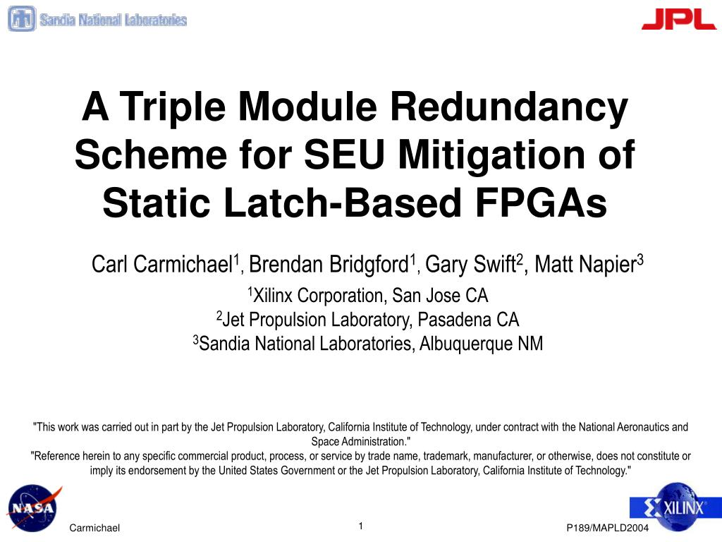 A Triple Module Redundancy Scheme for SEU Mitigation of Static Latch-Based FPGAs