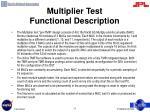multiplier test functional description