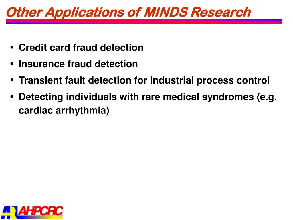 Other Applications of MINDS Research