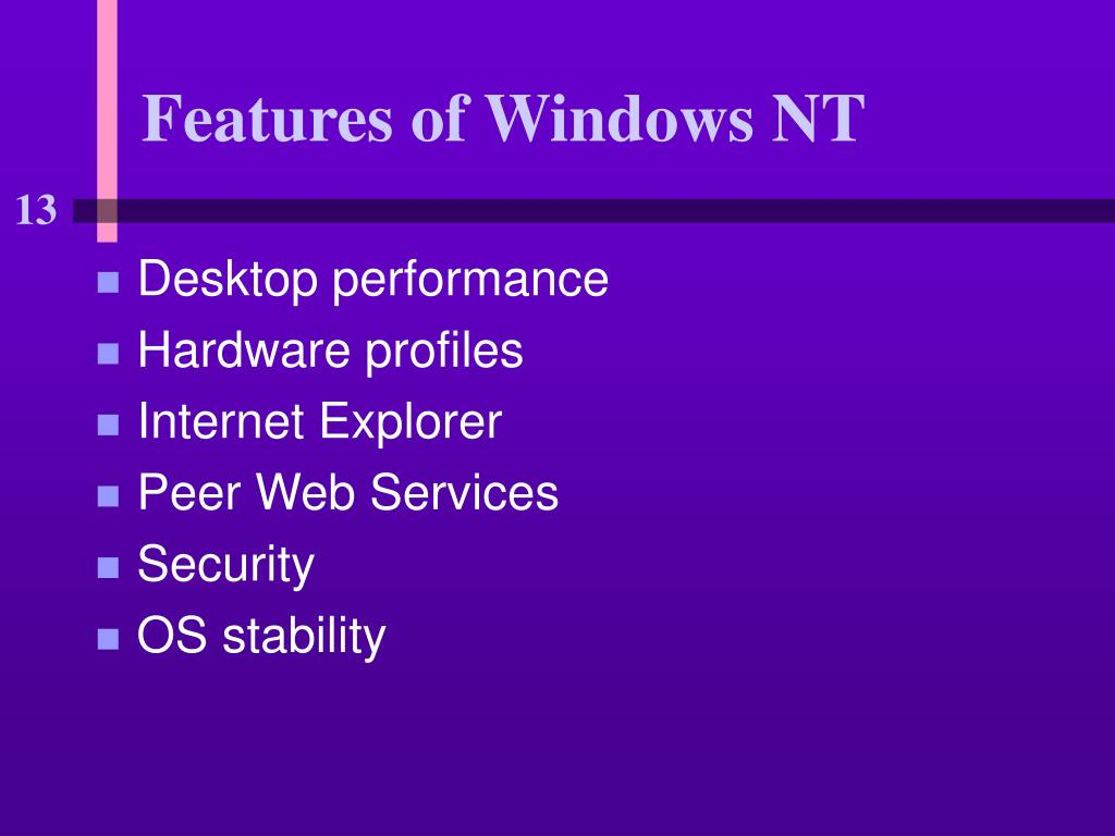 Features of Windows NT