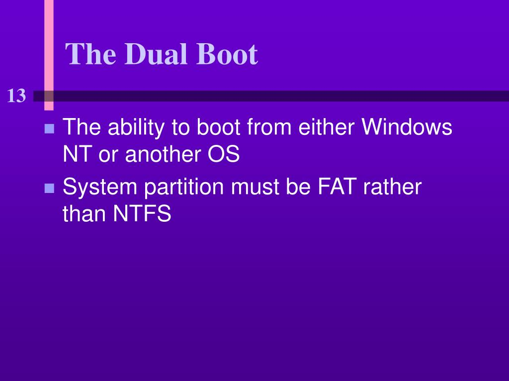 The Dual Boot