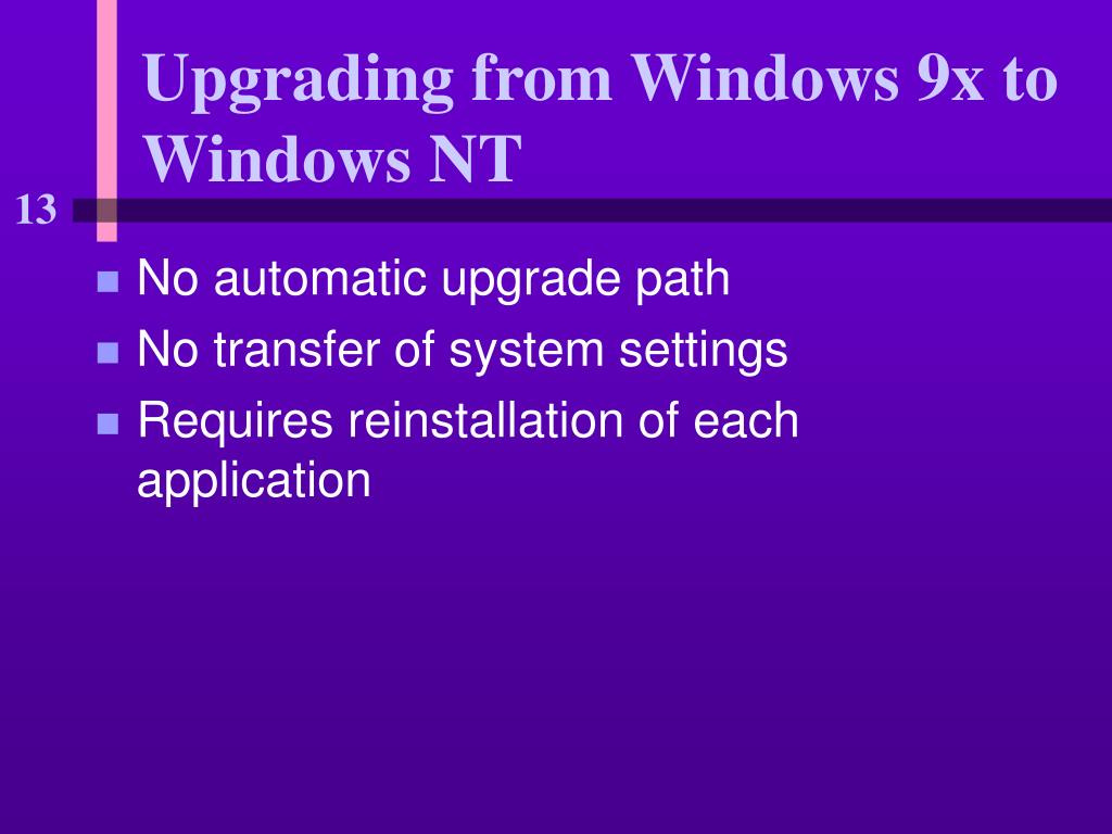 Upgrading from Windows 9x to Windows NT