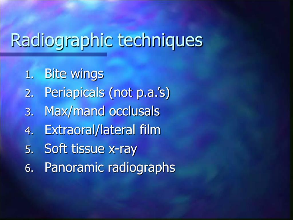 Radiographic techniques