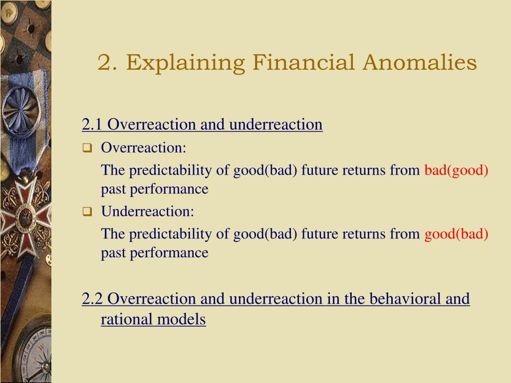2. Explaining Financial Anomalies