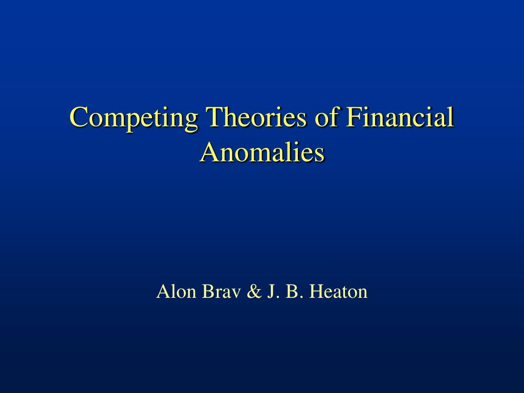 competing theories of financial anomalies