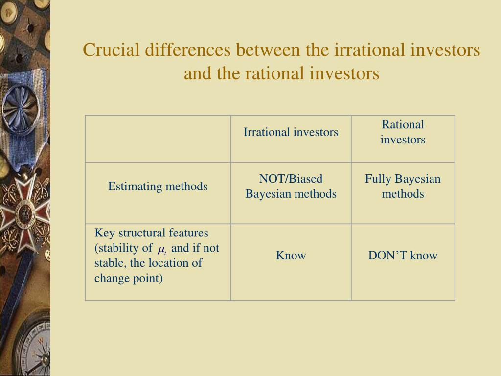 Irrational investors