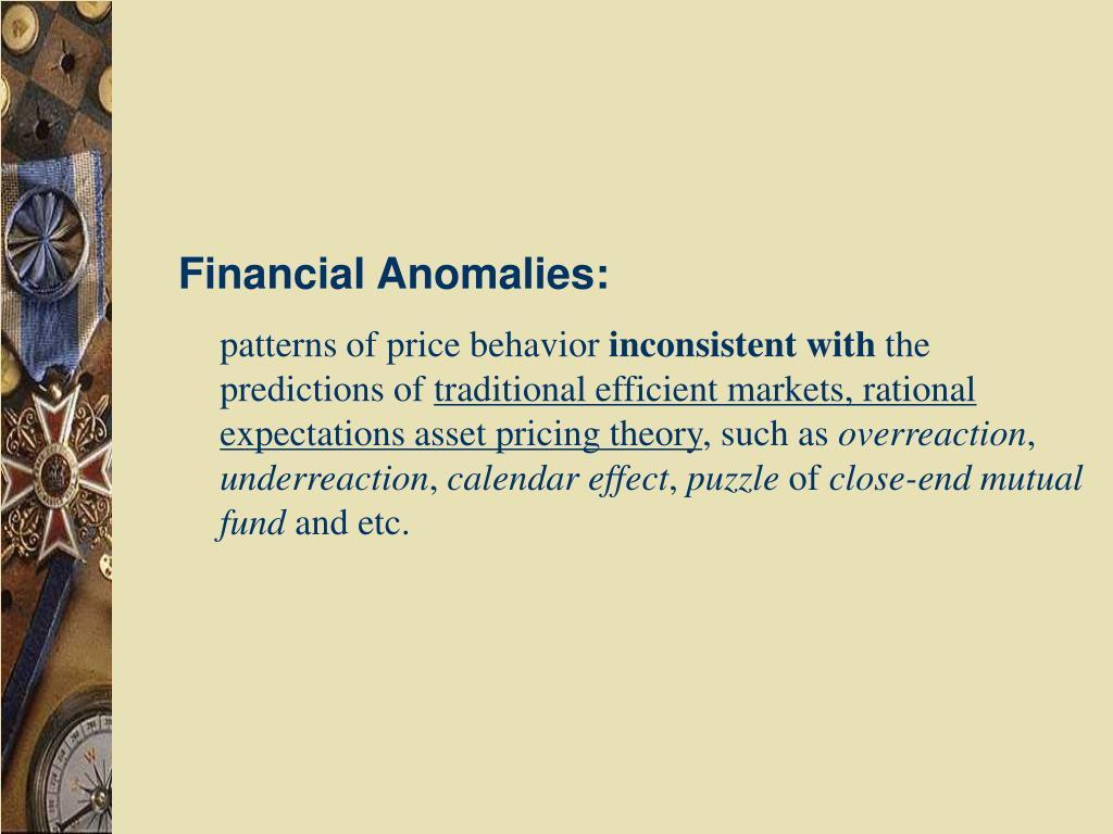 Financial Anomalies: