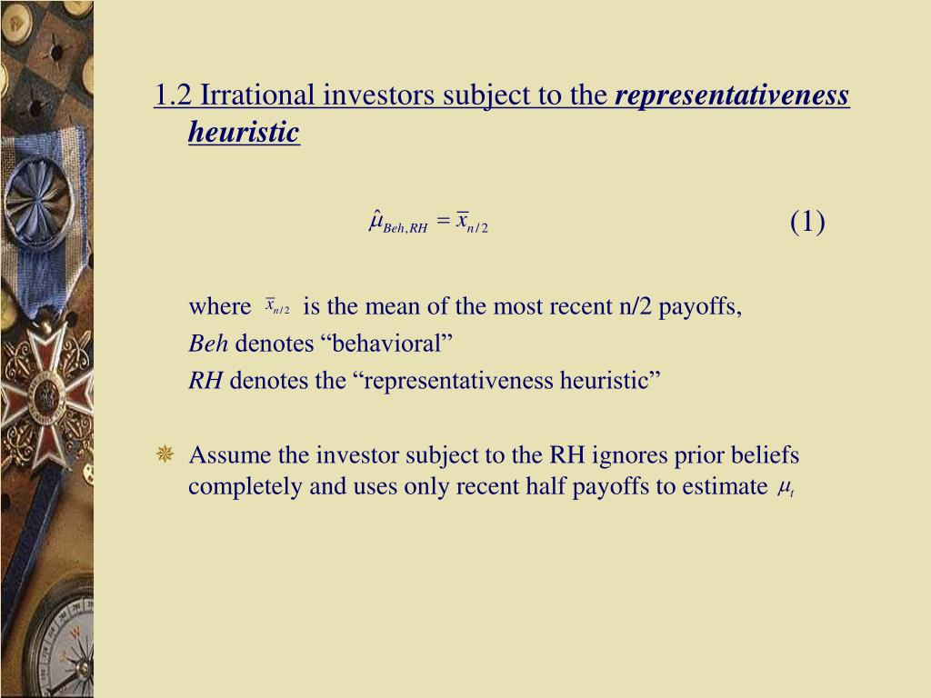 1.2 Irrational investors subject to the