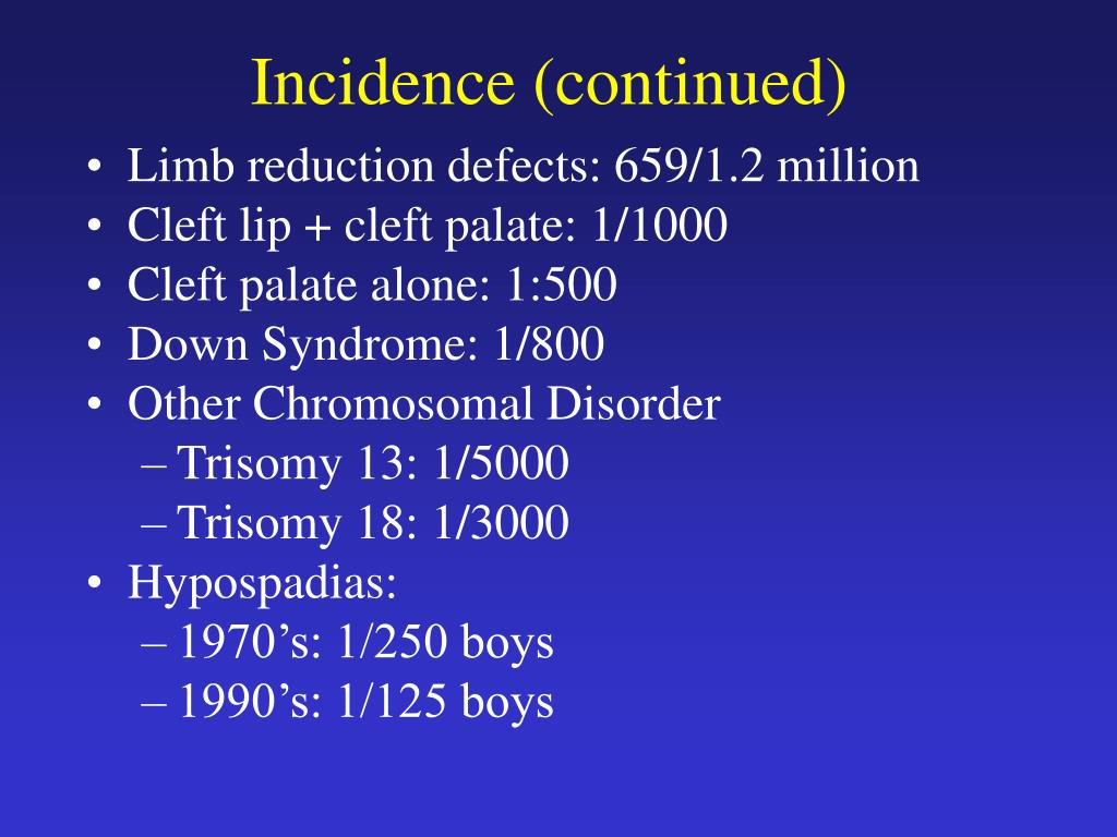 Incidence (continued)