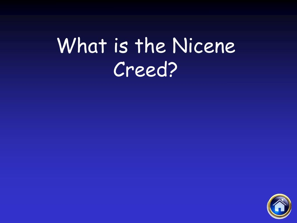 What is the Nicene Creed?