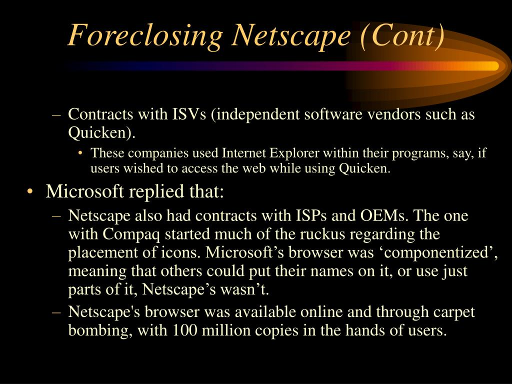Foreclosing Netscape (Cont)