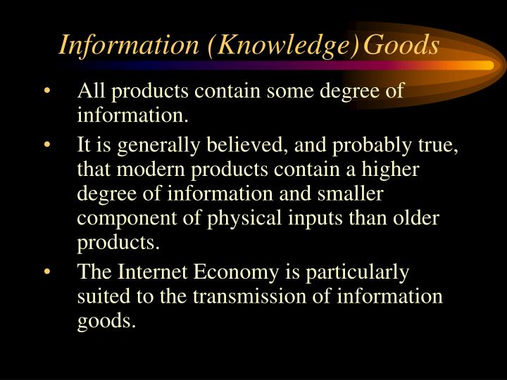 Information knowledge goods