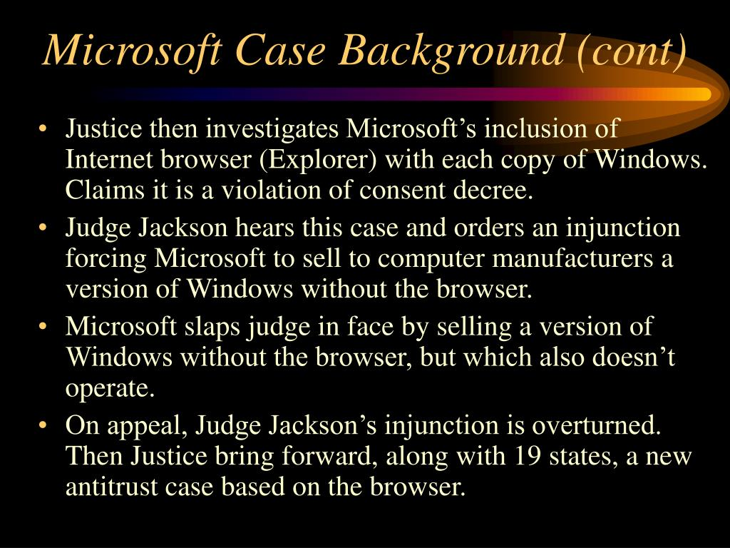 Microsoft Case Background (cont)