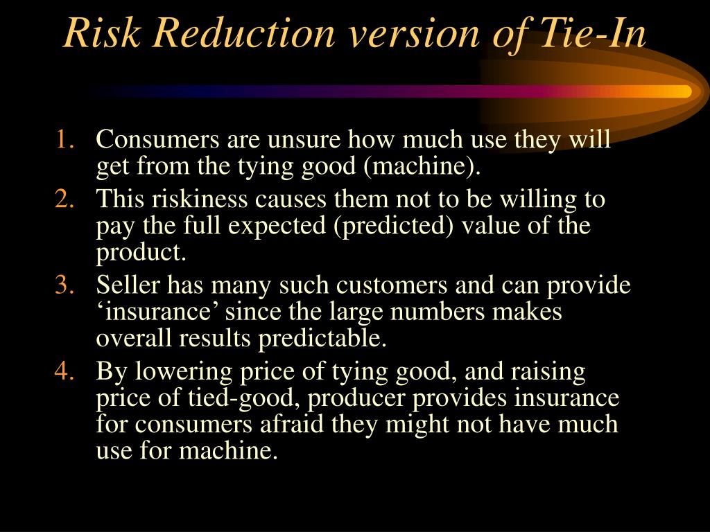 Risk Reduction version of Tie-In