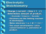 electrolytic stoichiometry