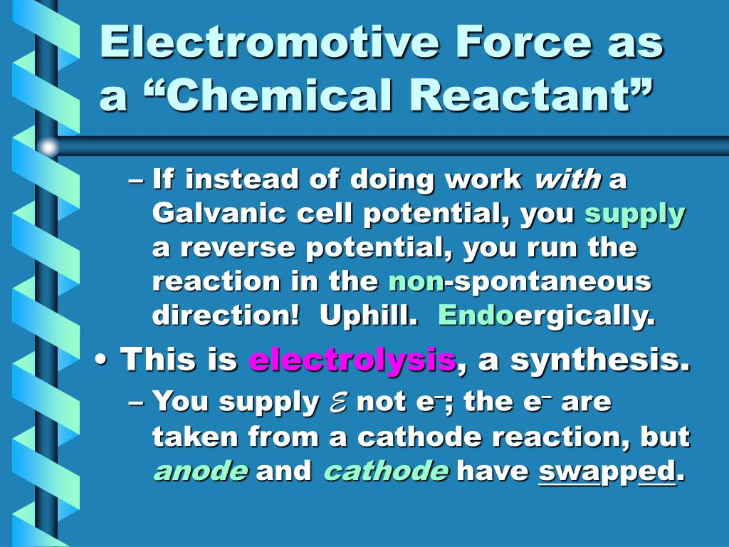 "Electromotive Force as a ""Chemical Reactant"""