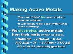 making active metals