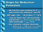 origin for reduction potentials