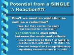 potential from a single reaction