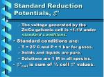 standard reduction potentials e