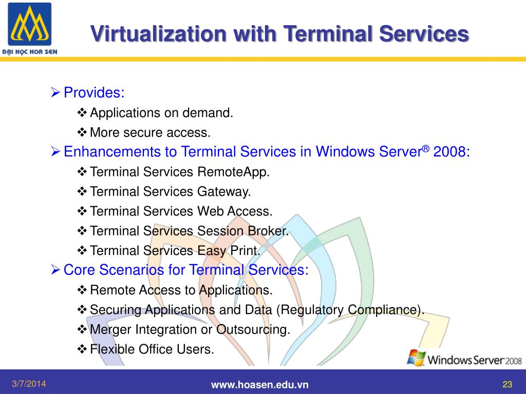 Virtualization with Terminal Services
