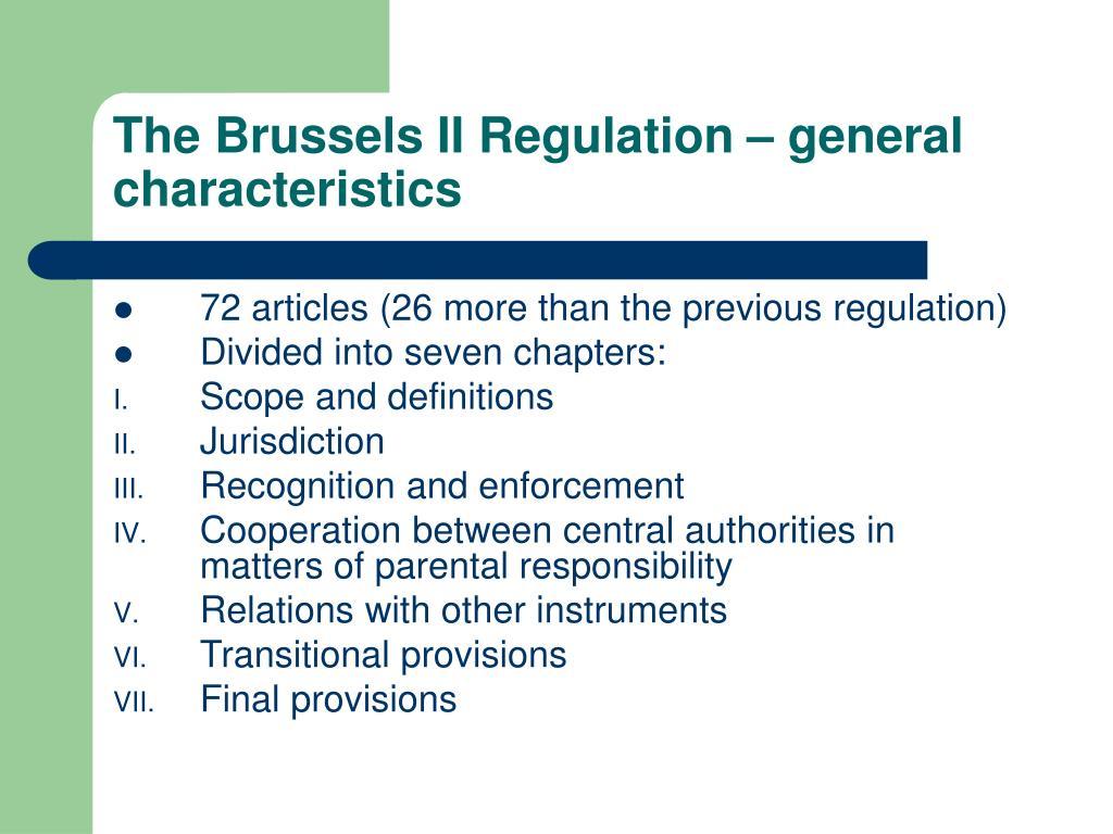 The Brussels II Regulation – general characteristics