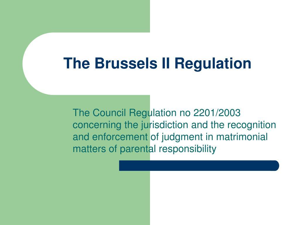 The Brussels II Regulation