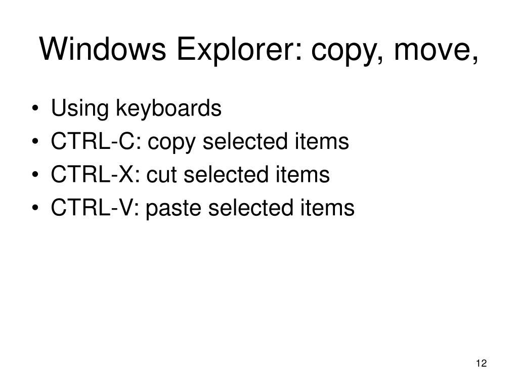 Windows Explorer: copy, move,
