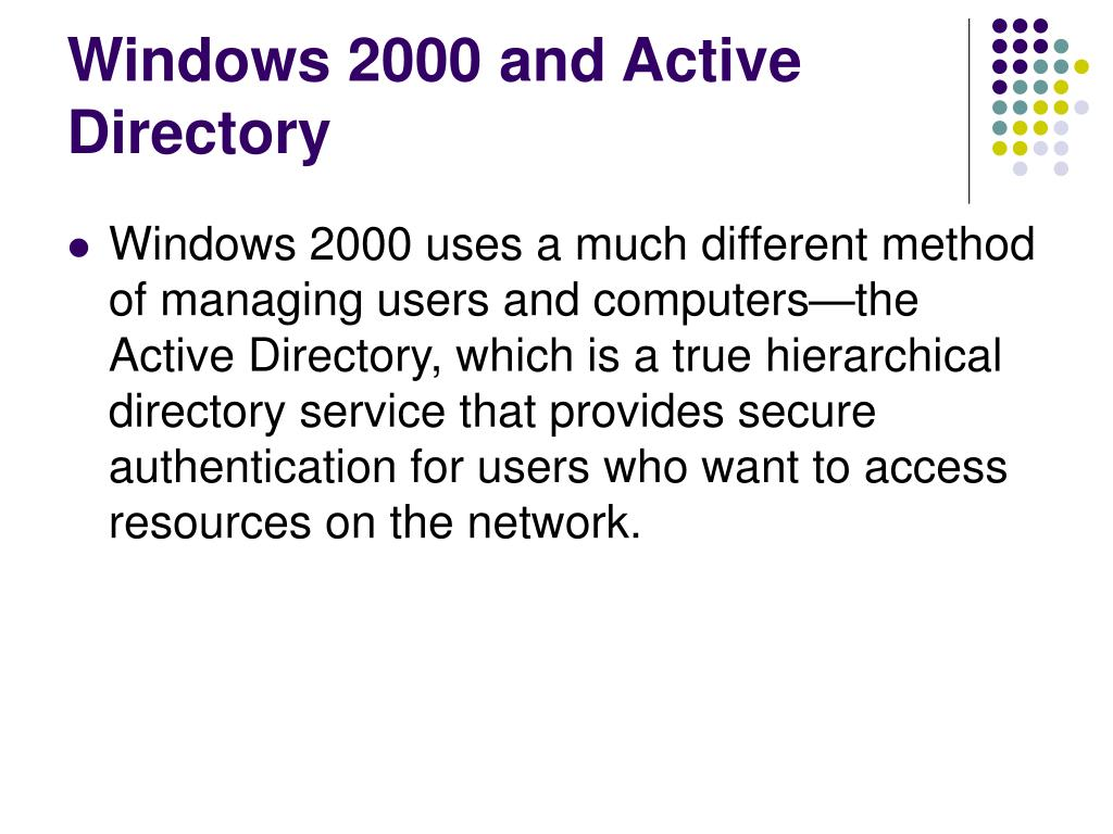Windows 2000 and Active Directory