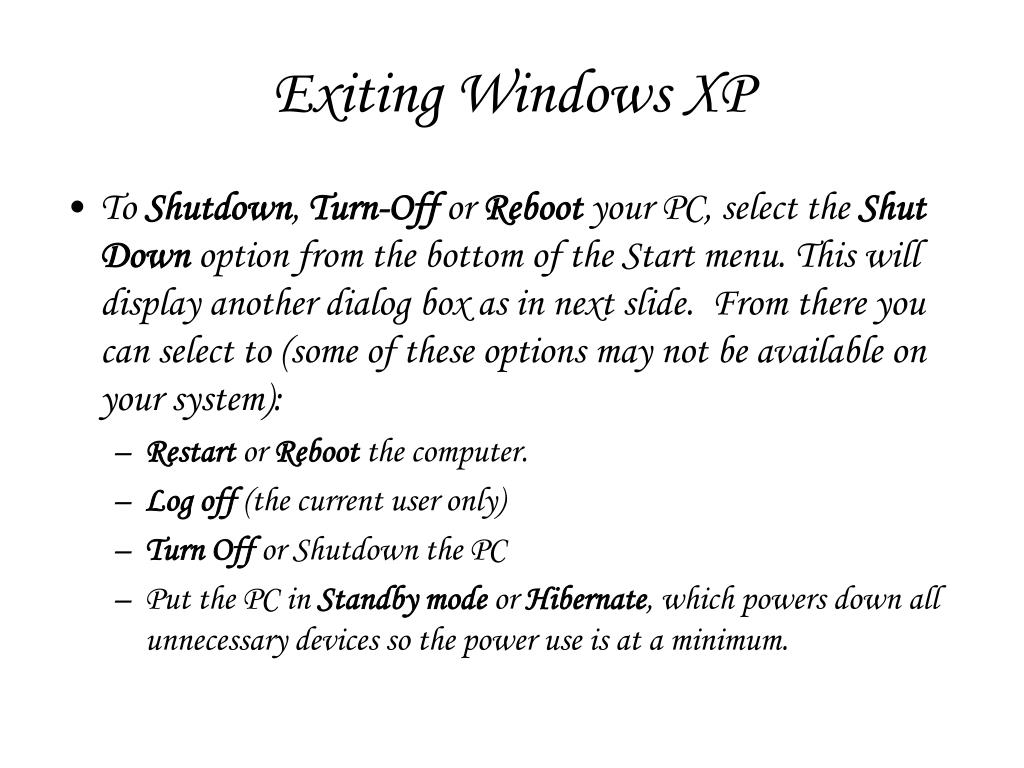 Exiting Windows XP
