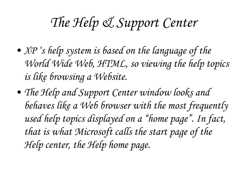 The Help & Support Center