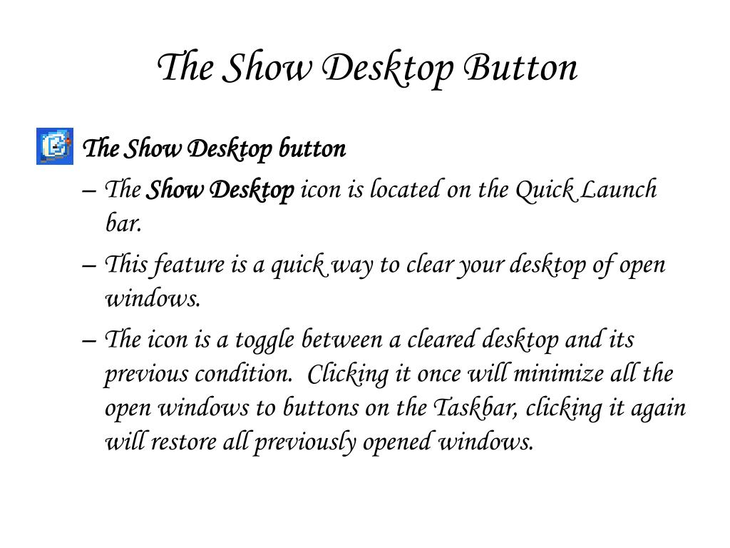 The Show Desktop Button
