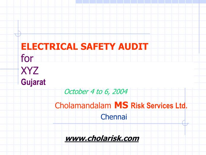 Electrical safety audit for xyz gujarat l.jpg