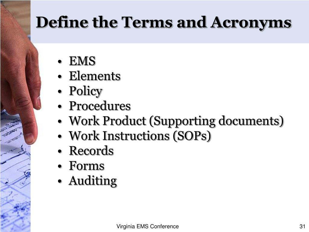 Define the Terms and Acronyms