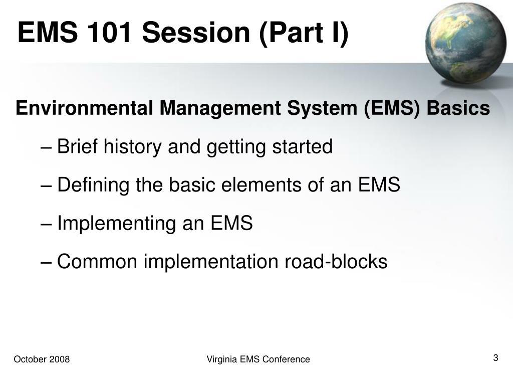 EMS 101 Session (Part I)