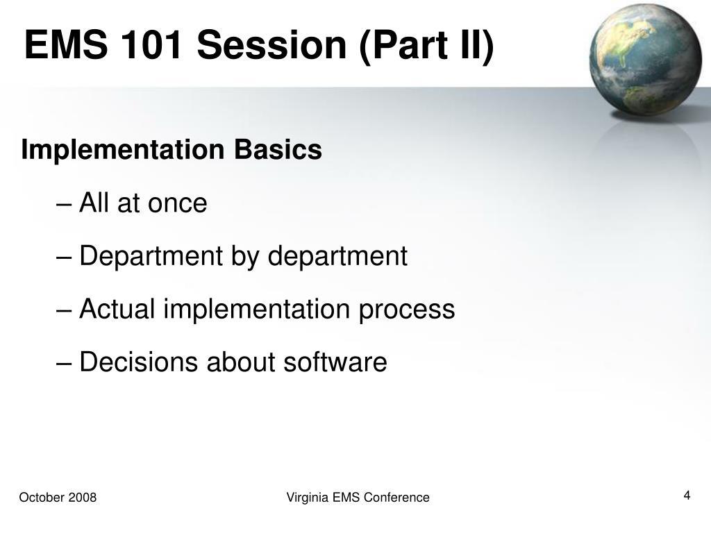 EMS 101 Session (Part II)
