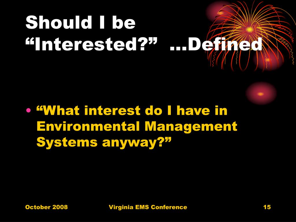"""Should I be """"Interested?""""  …Defined"""