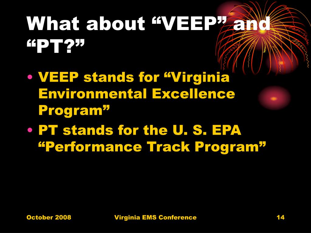 """What about """"VEEP"""" and """"PT?"""""""