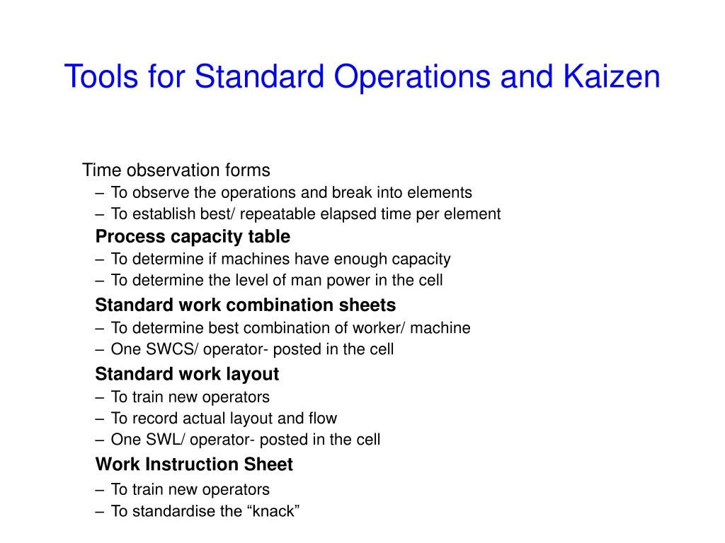 Tools for Standard Operations and Kaizen