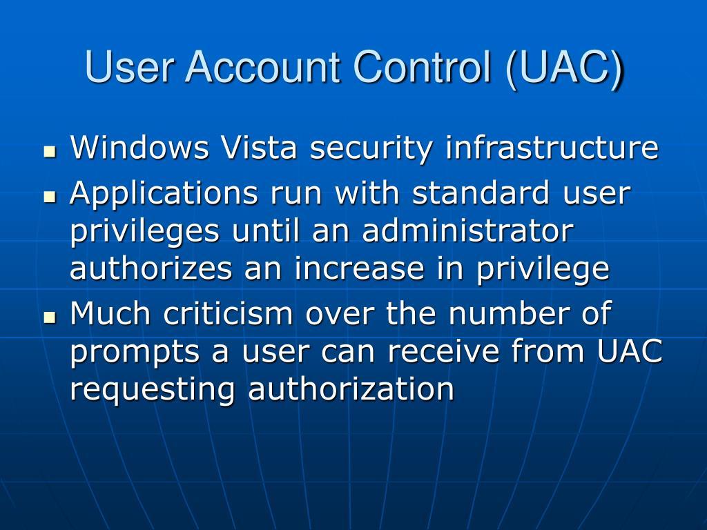 User Account Control (UAC)