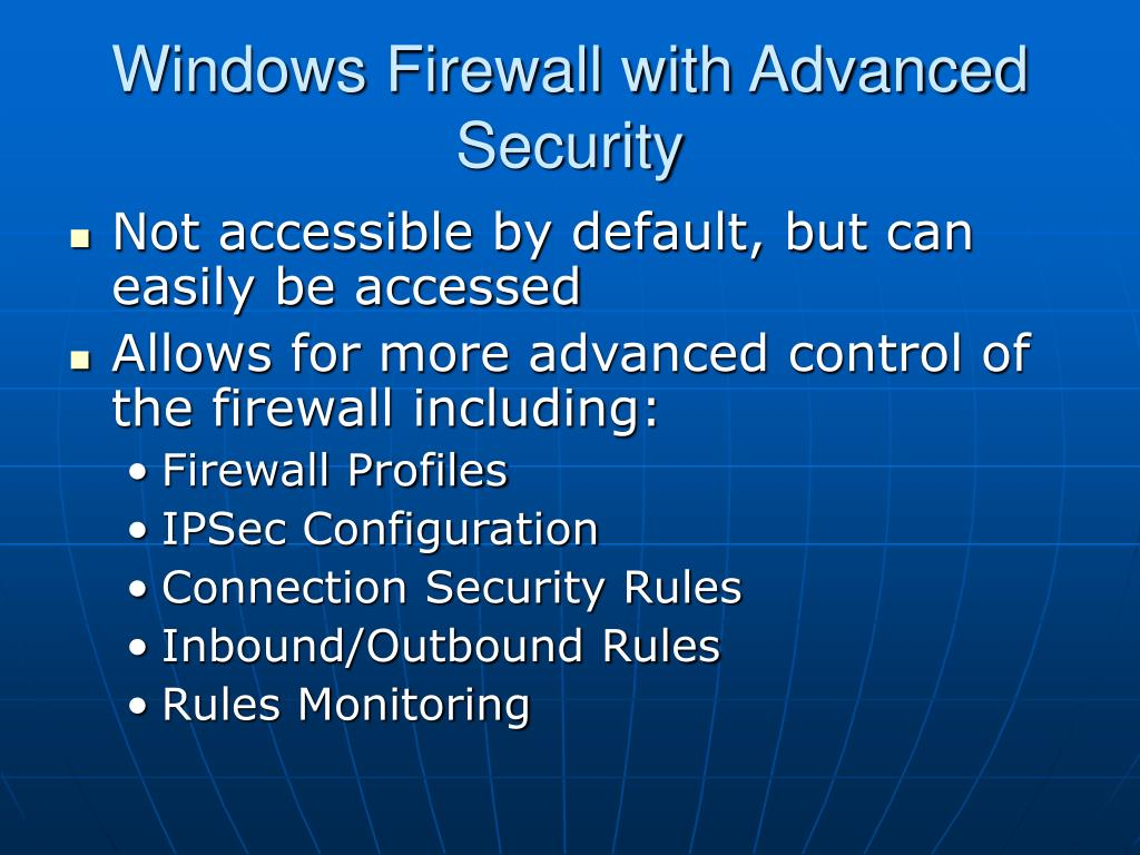 Windows Firewall with Advanced Security
