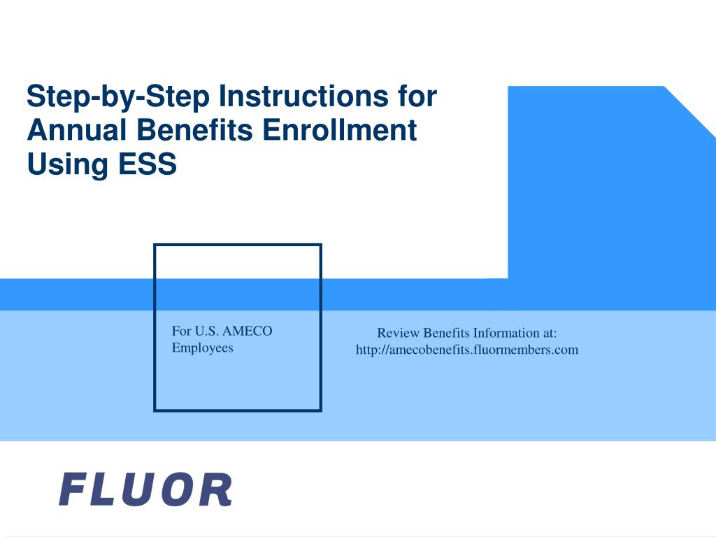 step by step instructions for annual benefits enrollment using ess