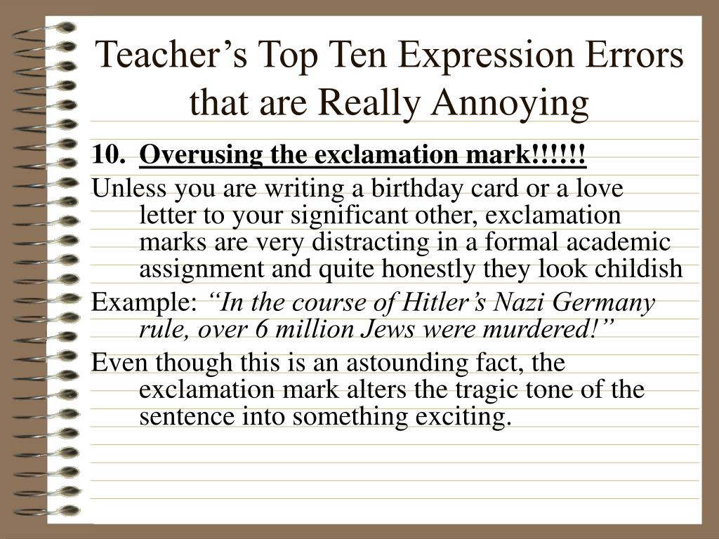 Teacher's Top Ten Expression Errors that are Really Annoying
