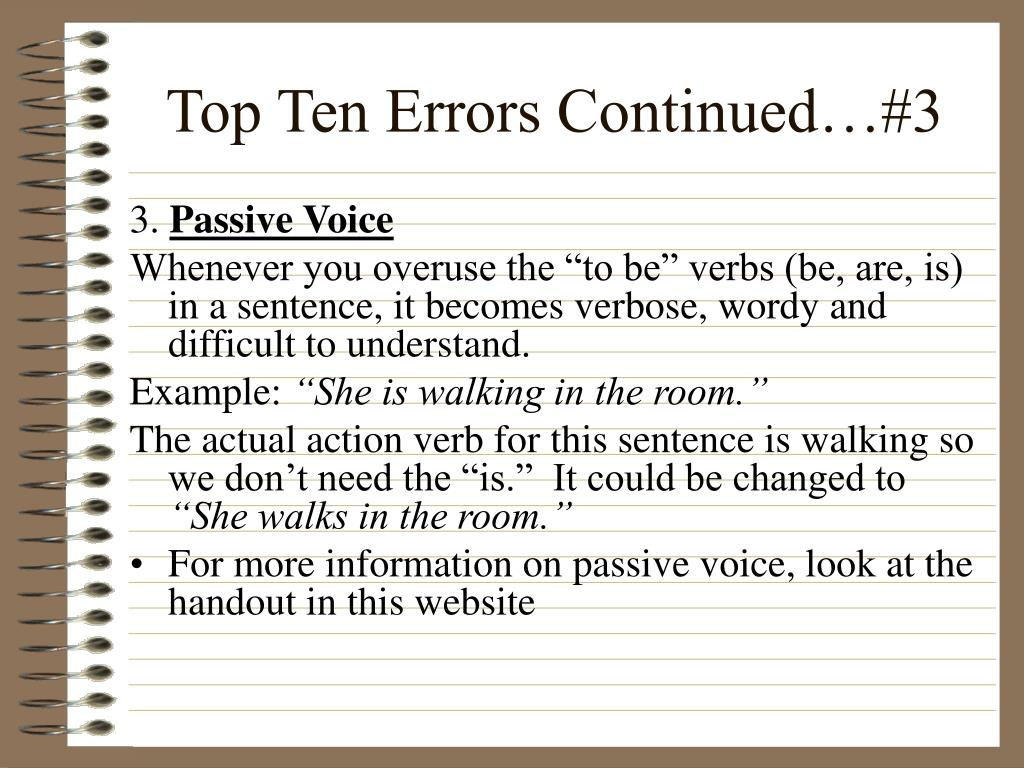 Top Ten Errors Continued…#3