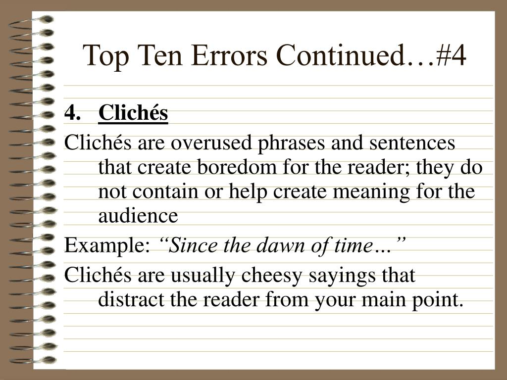 Top Ten Errors Continued…#4