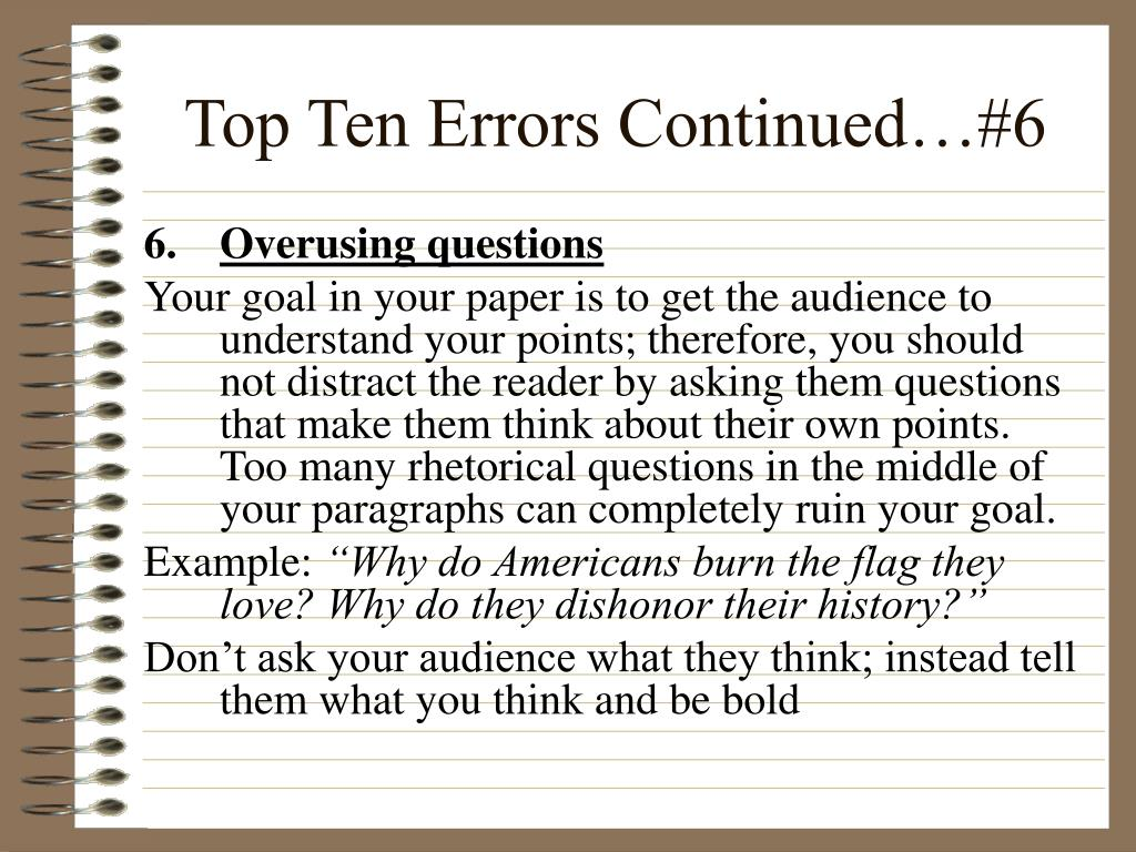 Top Ten Errors Continued…#6