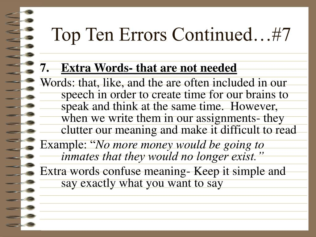 Top Ten Errors Continued…#7