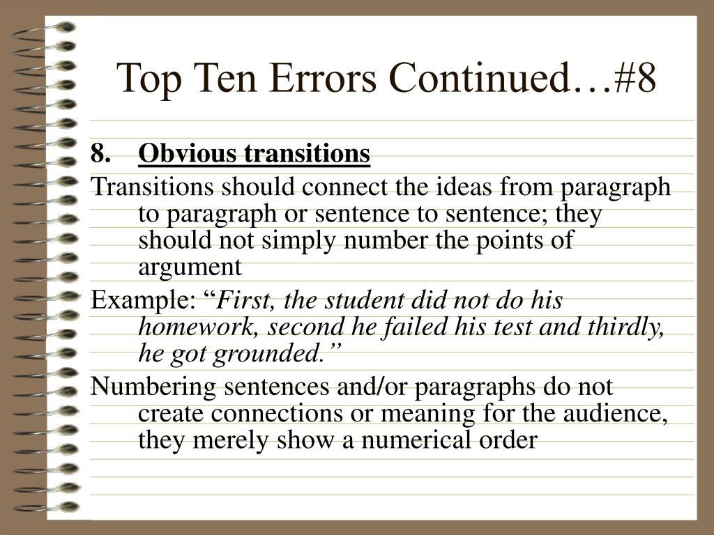 Top Ten Errors Continued…#8