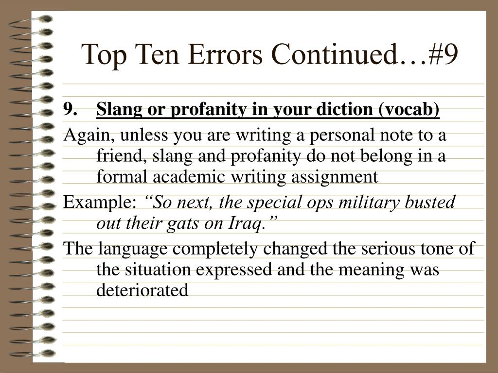 Top Ten Errors Continued…#9